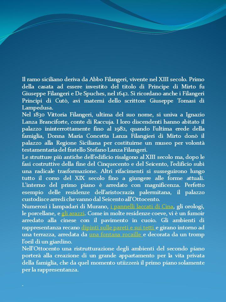 Il ramo siciliano deriva da Abbo Filangeri, vivente nel XIII secolo