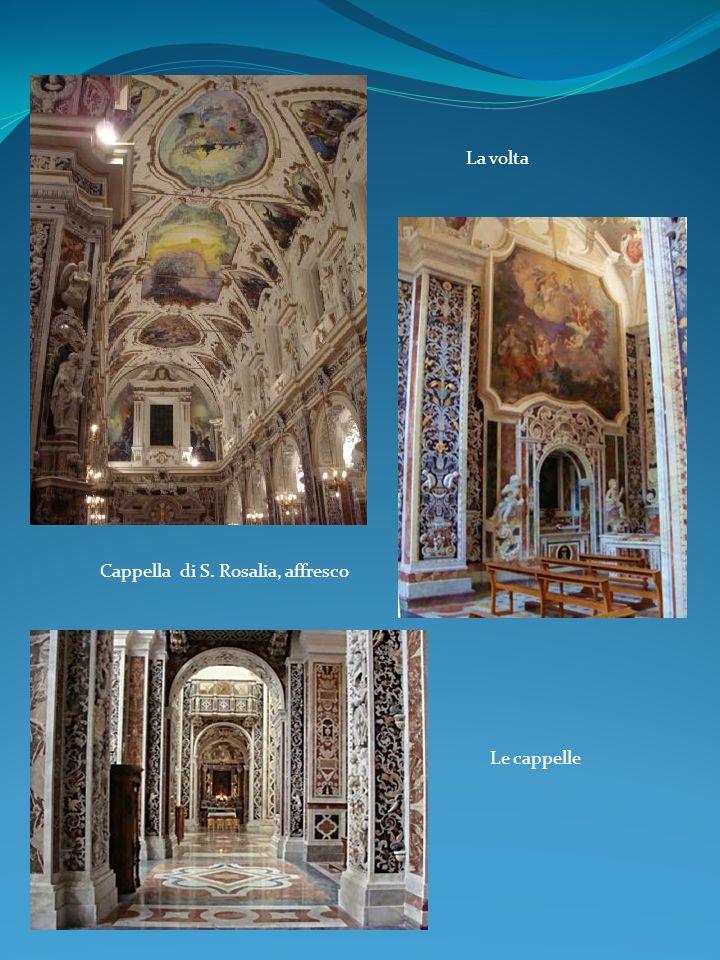 La volta Cappella di S. Rosalia, affresco Le cappelle