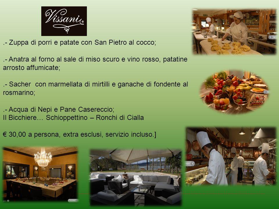 .- Zuppa di porri e patate con San Pietro al cocco;