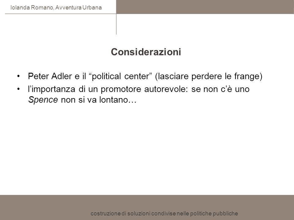 Considerazioni Peter Adler e il political center (lasciare perdere le frange)
