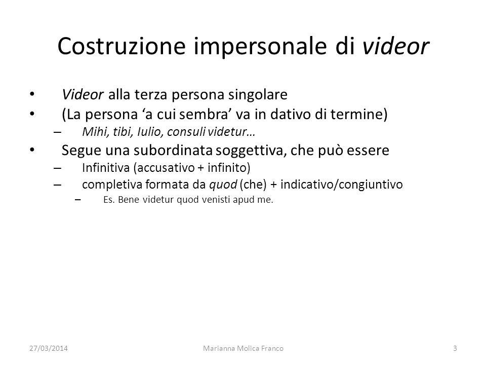 Costruzione impersonale di videor