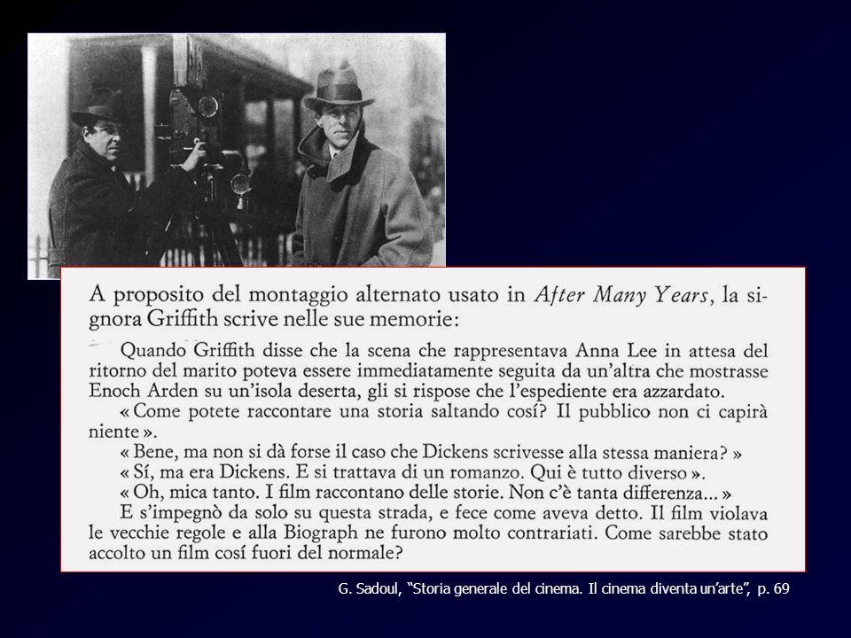 Mrs. Griffith G. Sadoul, Storia generale del cinema. Il cinema diventa un'arte , p. 69