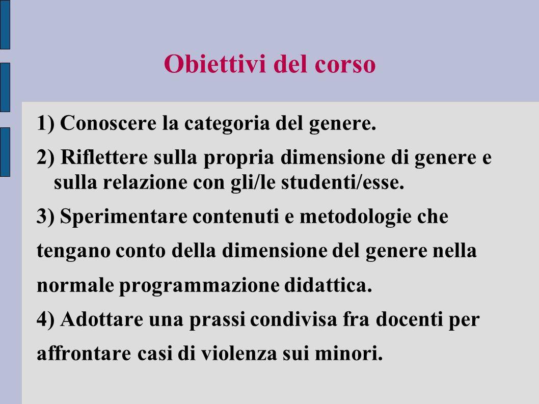 Obiettivi del corso 1) Conoscere la categoria del genere.