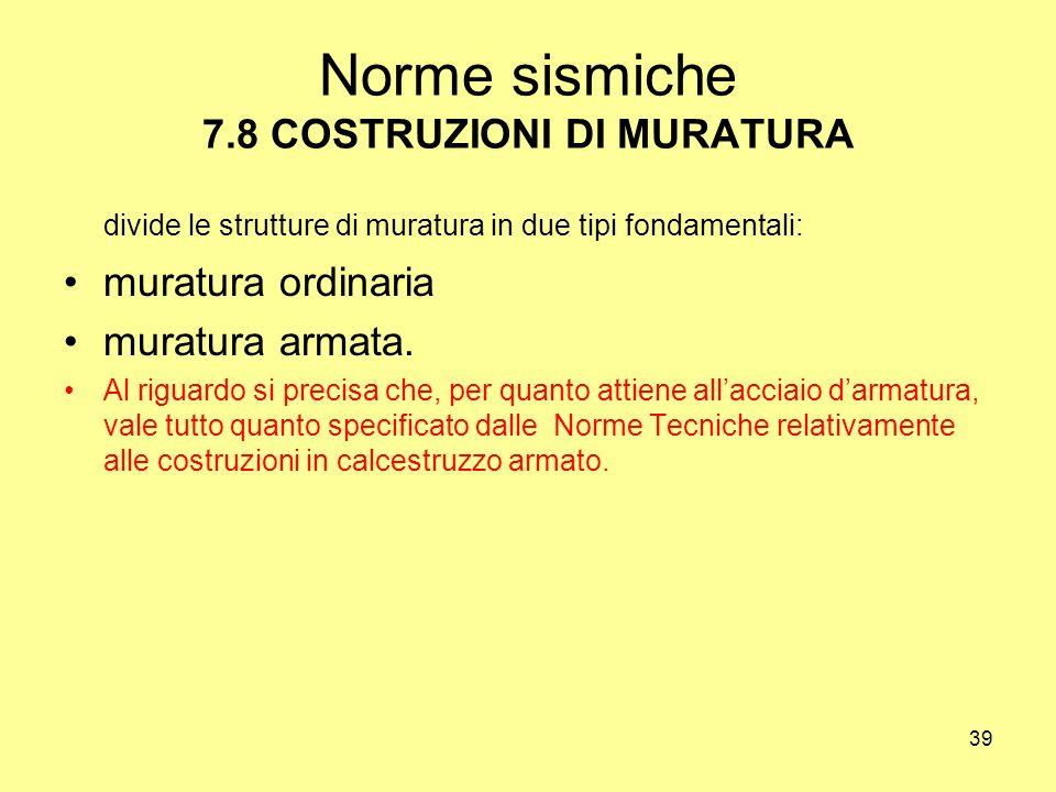 Norme sismiche 7.8 COSTRUZIONI DI MURATURA