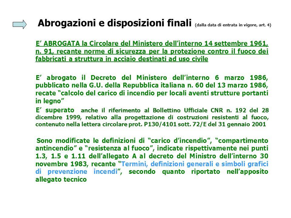 Abrogazioni e disposizioni finali (dalla data di entrata in vigore, art. 4)