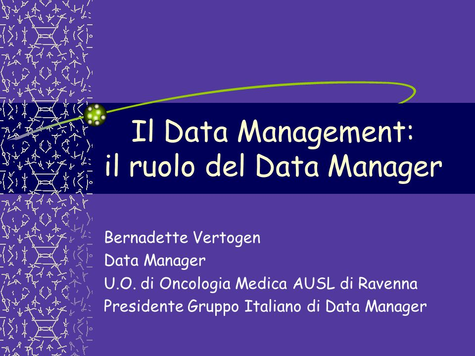 Il Data Management: il ruolo del Data Manager
