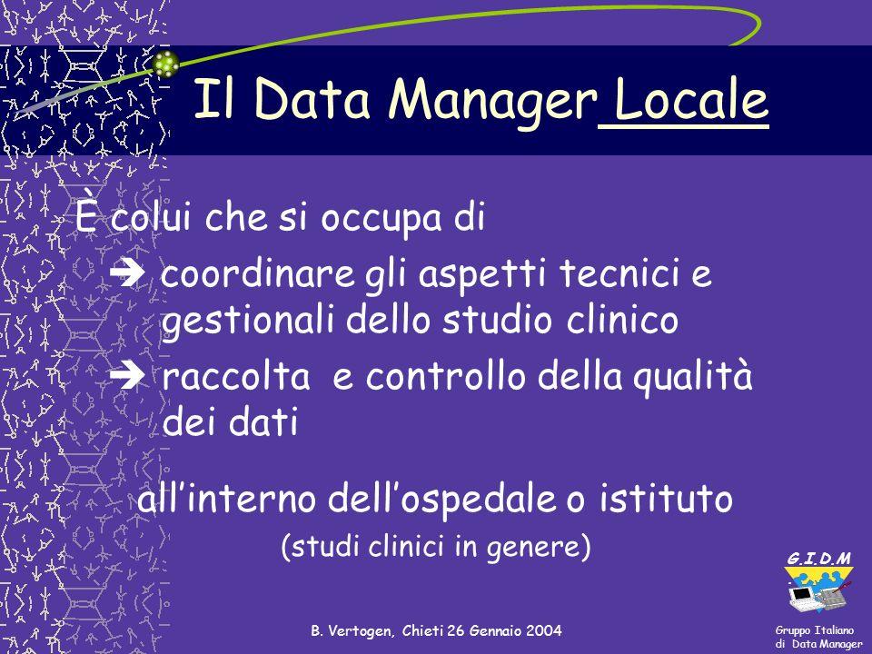 Il Data Manager Locale È colui che si occupa di