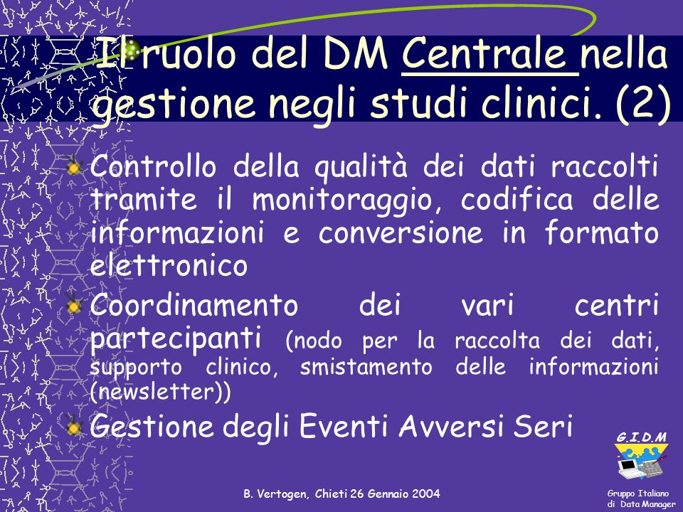 Il ruolo del DM Centrale nella gestione negli studi clinici. (2)
