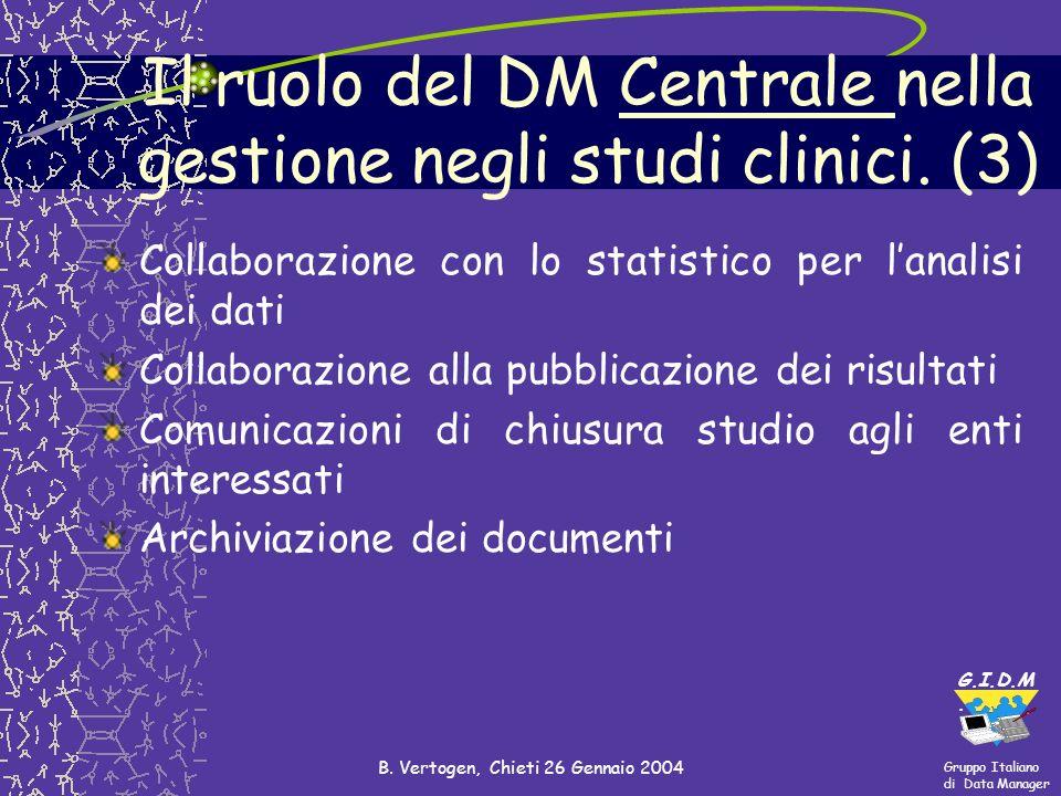 Il ruolo del DM Centrale nella gestione negli studi clinici. (3)