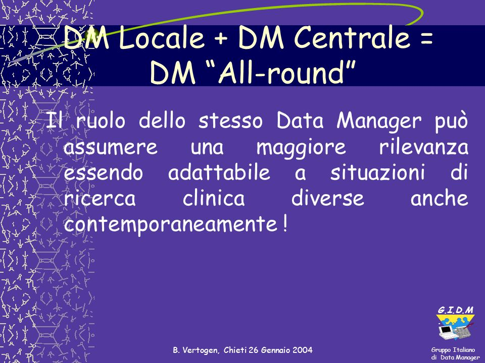 DM Locale + DM Centrale = DM All-round