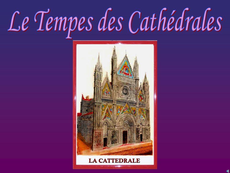 Le Tempes des Cathédrales