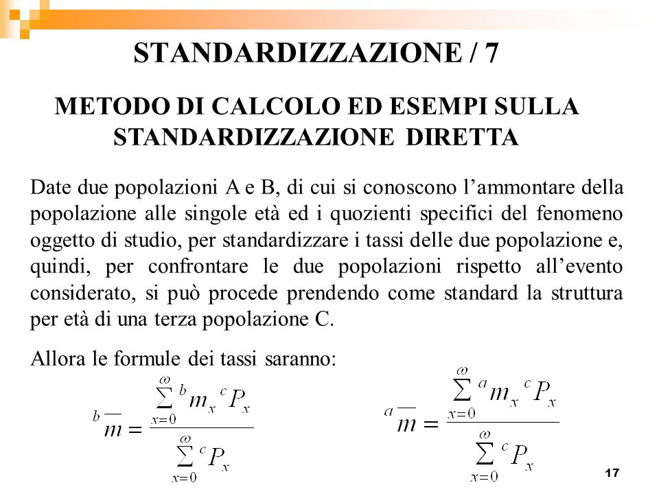 METODO DI CALCOLO ED ESEMPI SULLA STANDARDIZZAZIONE DIRETTA