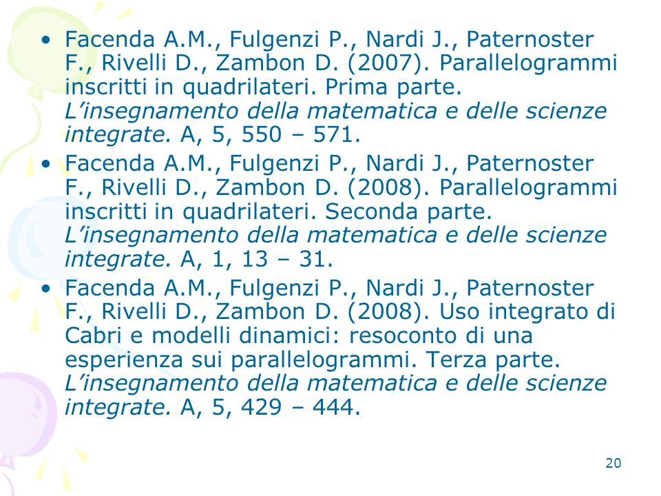 Facenda A. M. , Fulgenzi P. , Nardi J. , Paternoster F. , Rivelli D