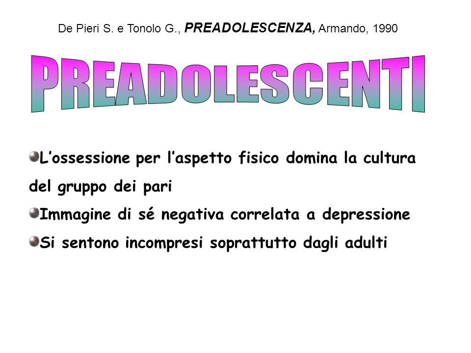 De Pieri S. e Tonolo G., PREADOLESCENZA, Armando, 1990