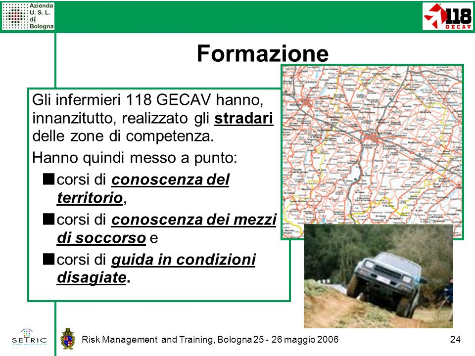 Formazione Gli infermieri 118 GECAV hanno, innanzitutto, realizzato gli stradari delle zone di competenza.