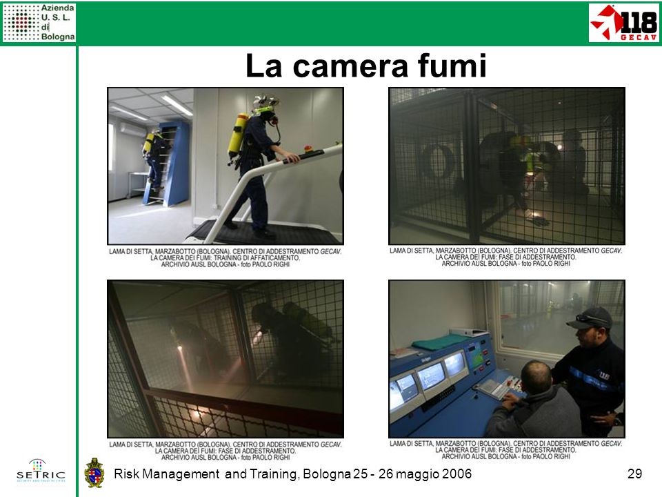 La camera fumi Risk Management and Training, Bologna 25 - 26 maggio 2006