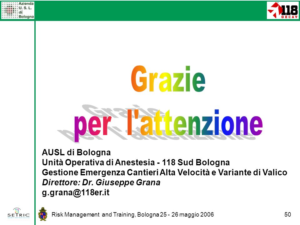 Grazie per l attenzione AUSL di Bologna