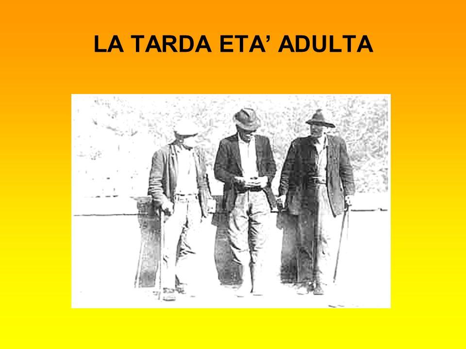 LA TARDA ETA' ADULTA