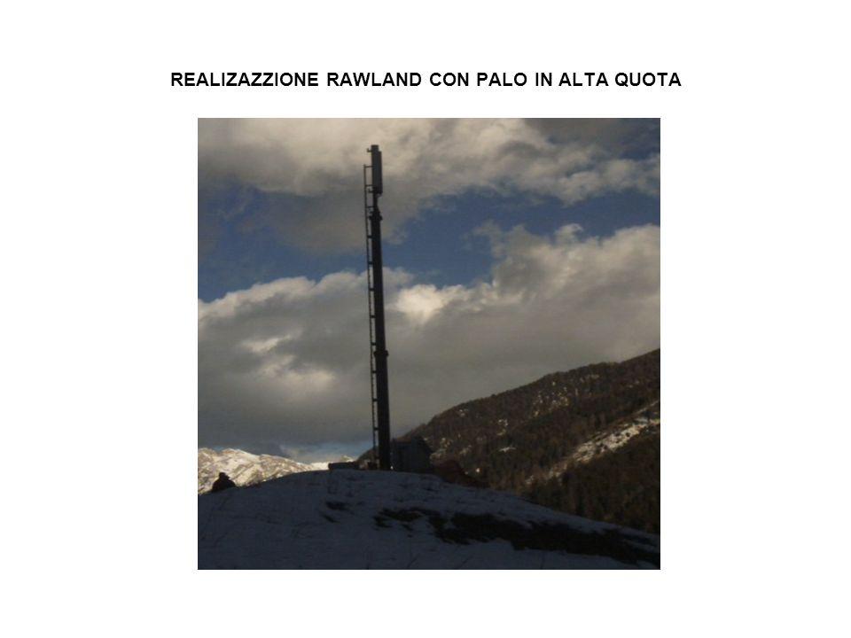 REALIZAZZIONE RAWLAND CON PALO IN ALTA QUOTA