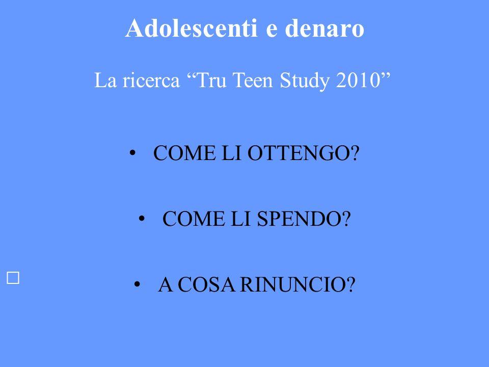 La ricerca Tru Teen Study 2010