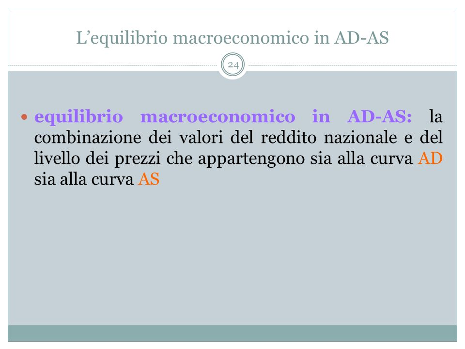 L'equilibrio macroeconomico in AD-AS