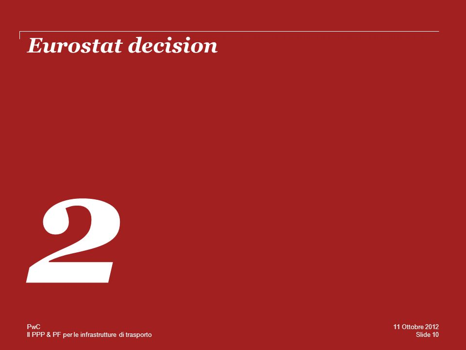 Eurostat decision 2 PwC 11 Ottobre 2012