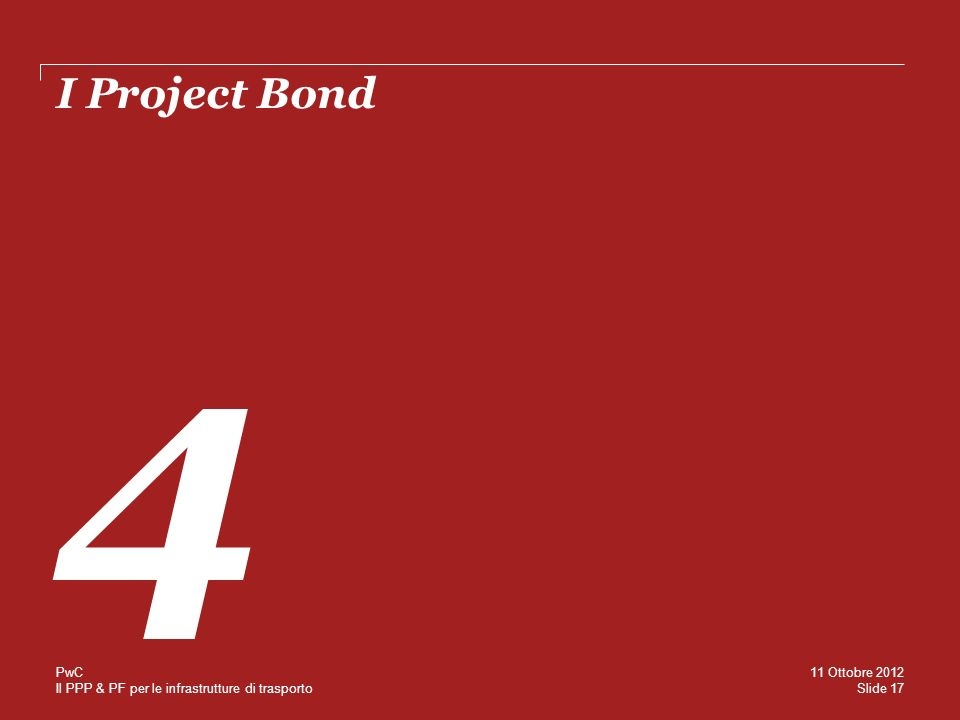 I Project Bond 4 PwC 11 Ottobre 2012