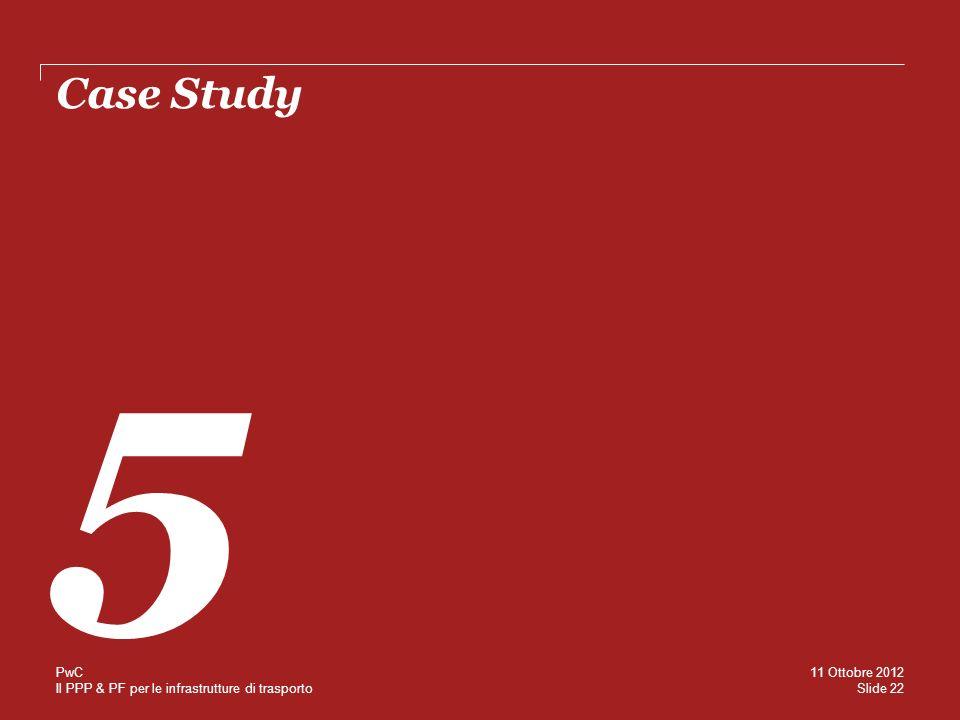 Case Study 5 PwC 11 Ottobre 2012