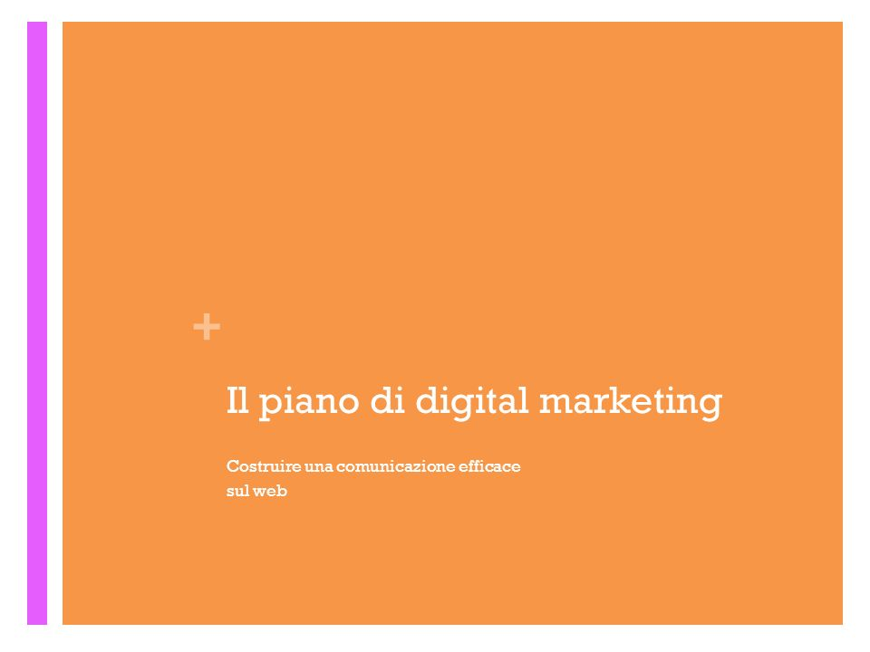 Il piano di digital marketing