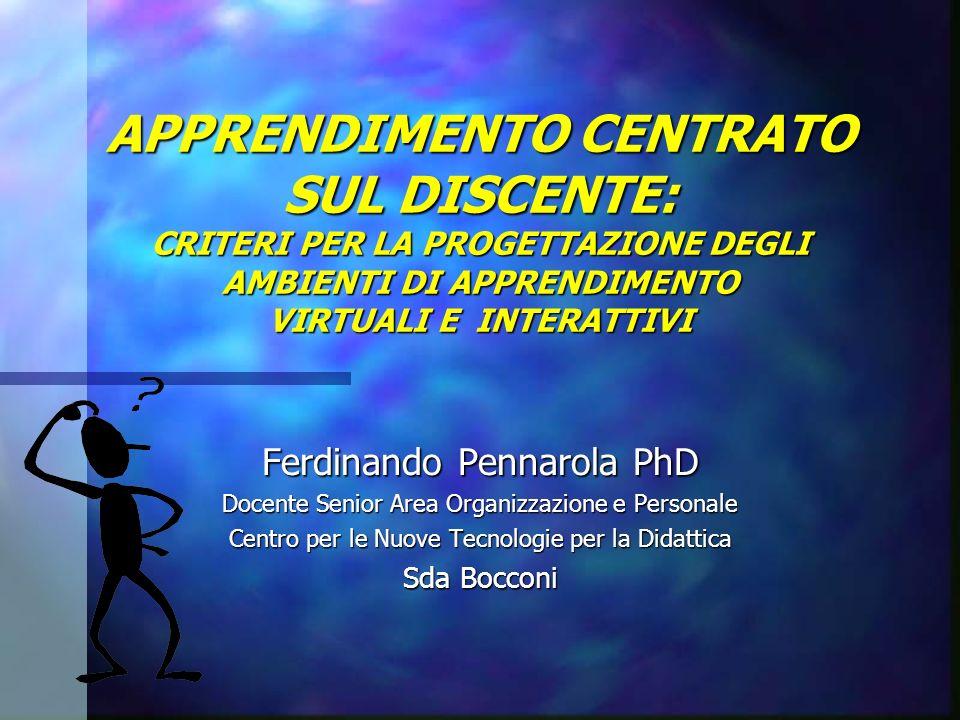 APPRENDIMENTO CENTRATO SUL DISCENTE: CRITERI PER LA PROGETTAZIONE DEGLI AMBIENTI DI APPRENDIMENTO VIRTUALI E INTERATTIVI