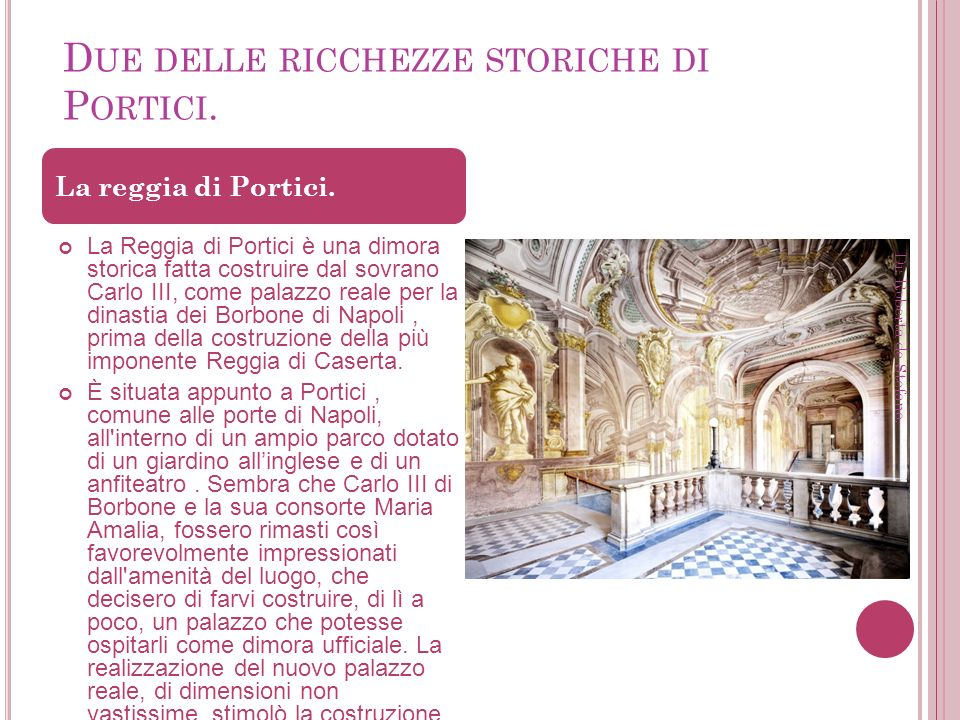 Due delle ricchezze storiche di Portici.