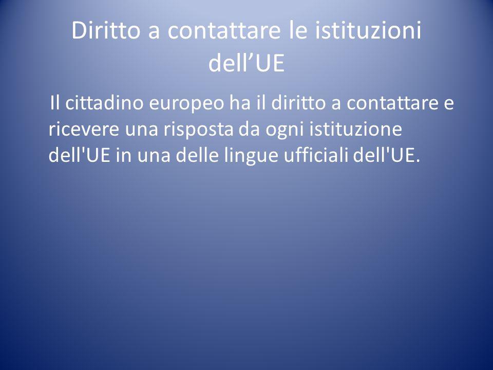 Diritto a contattare le istituzioni dell'UE