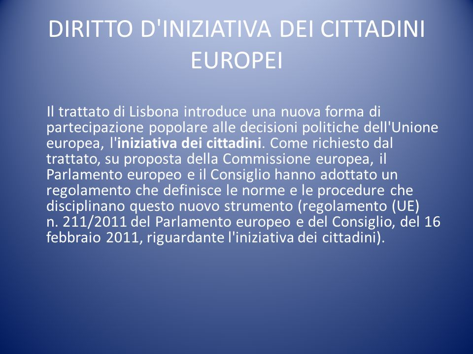 DIRITTO D INIZIATIVA DEI CITTADINI EUROPEI