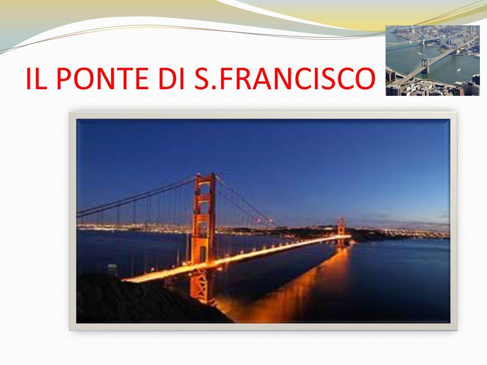 IL PONTE DI S.FRANCISCO