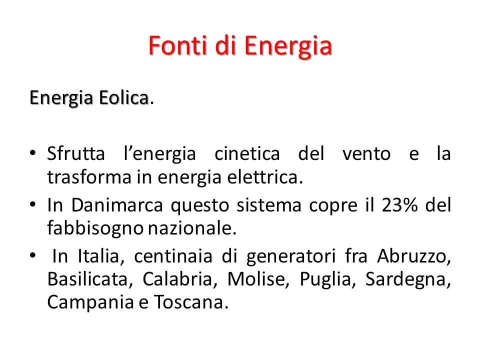 Fonti di Energia Energia Eolica.
