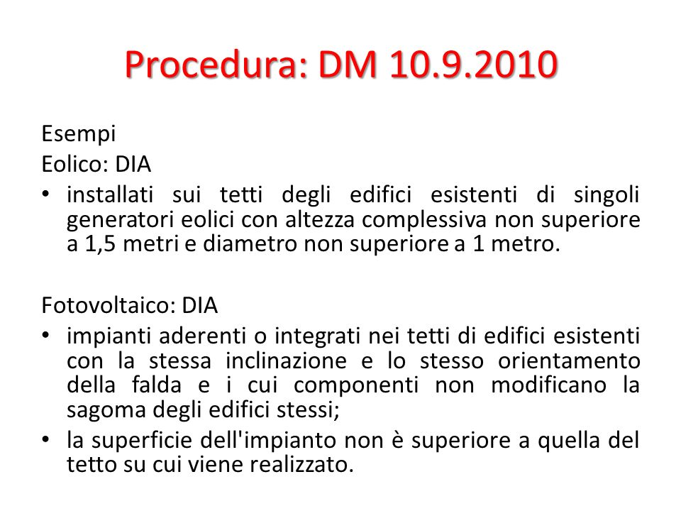 Procedura: DM 10.9.2010 Esempi Eolico: DIA