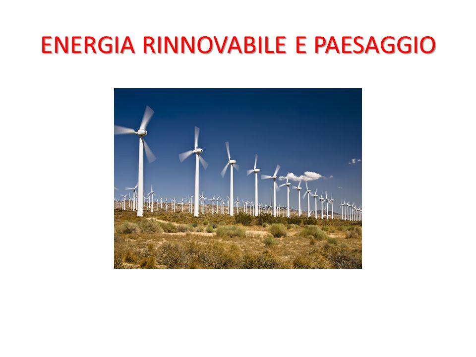 ENERGIA RINNOVABILE E PAESAGGIO