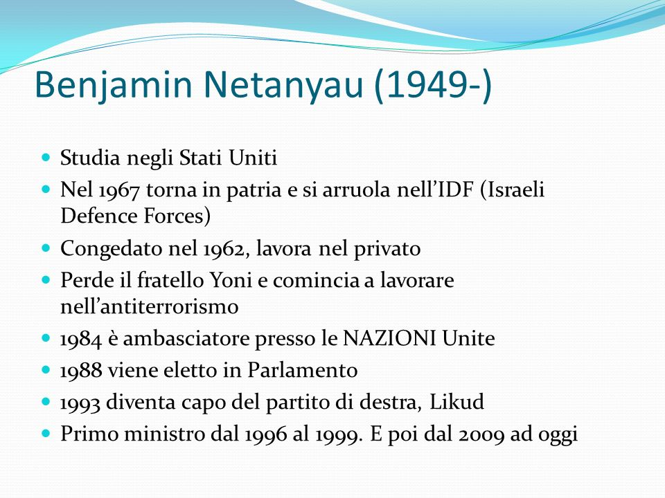 Benjamin Netanyau (1949-) Studia negli Stati Uniti