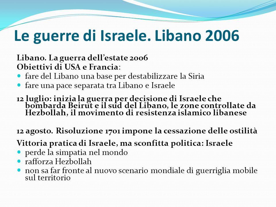 Le guerre di Israele. Libano 2006