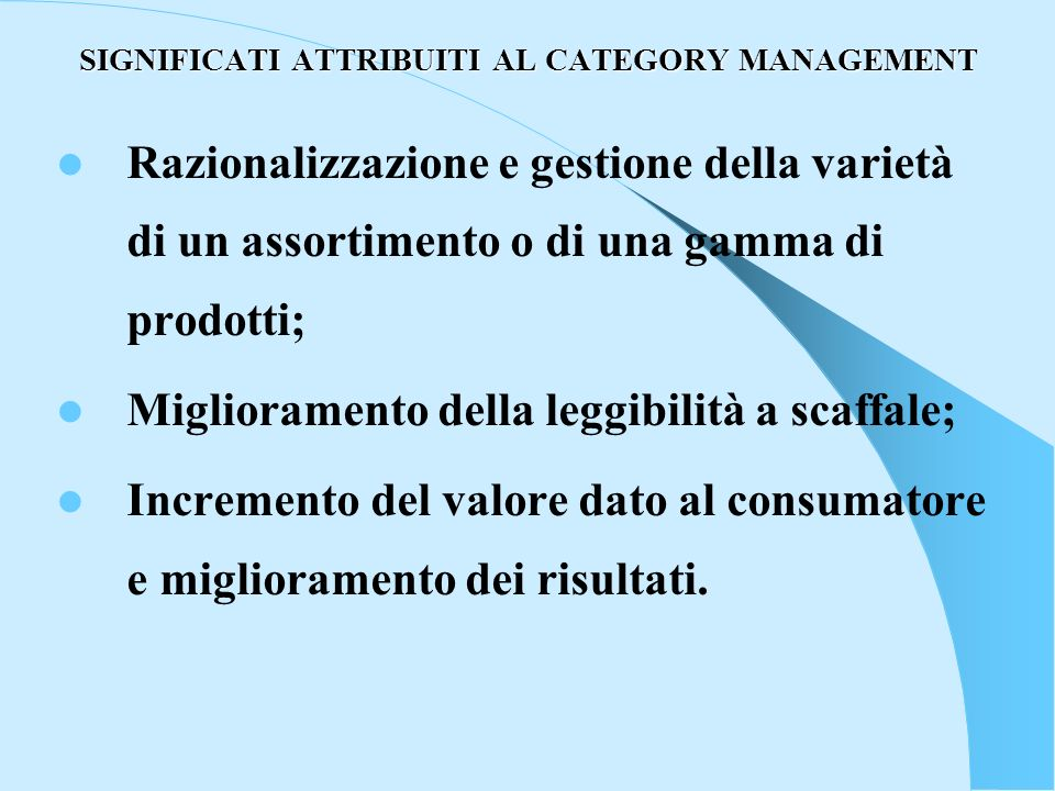 SIGNIFICATI ATTRIBUITI AL CATEGORY MANAGEMENT