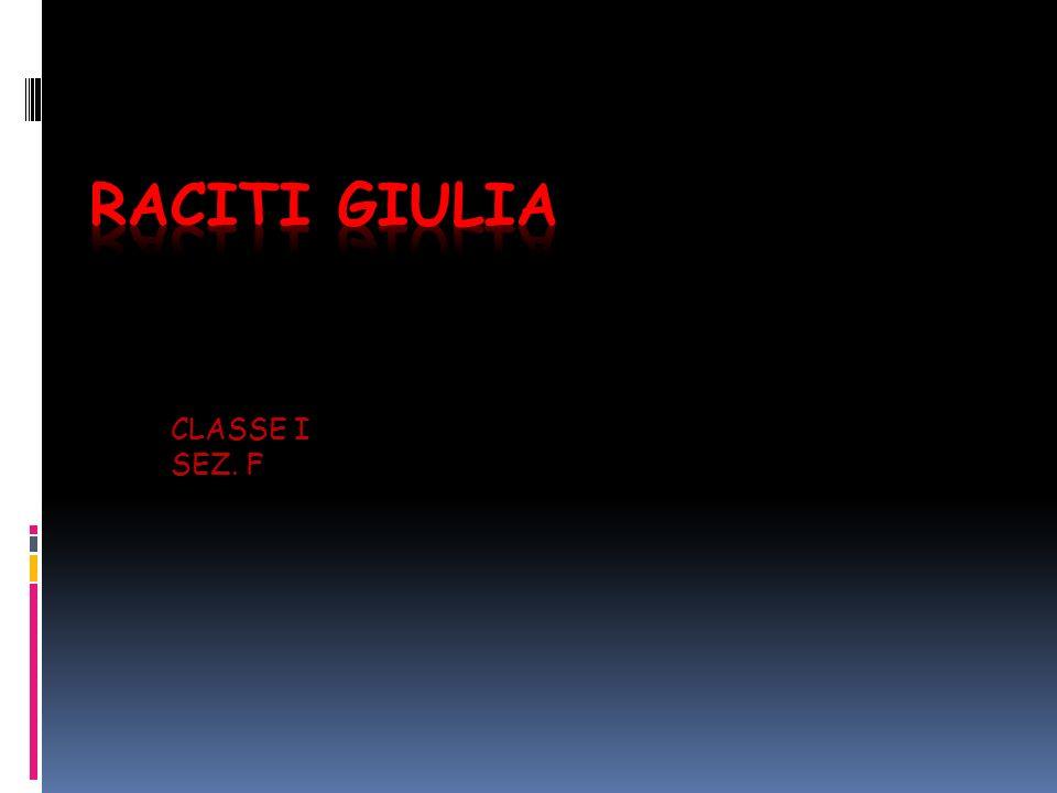 RACITI GIULIA CLASSE I SEZ. F