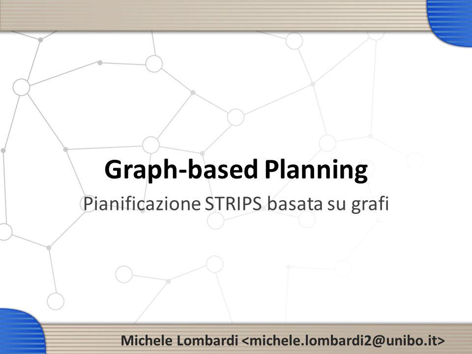 Pianificazione STRIPS basata su grafi