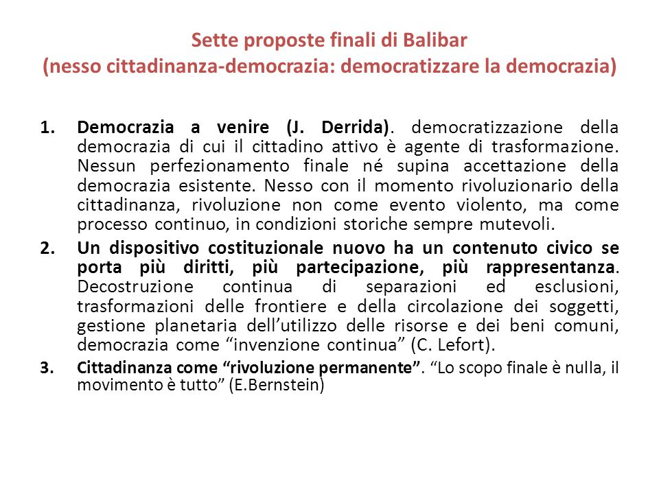 Sette proposte finali di Balibar (nesso cittadinanza-democrazia: democratizzare la democrazia)