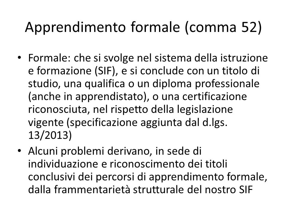 Apprendimento formale (comma 52)