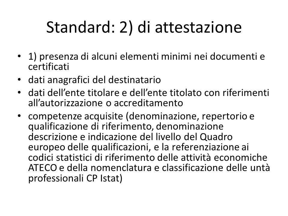 Standard: 2) di attestazione