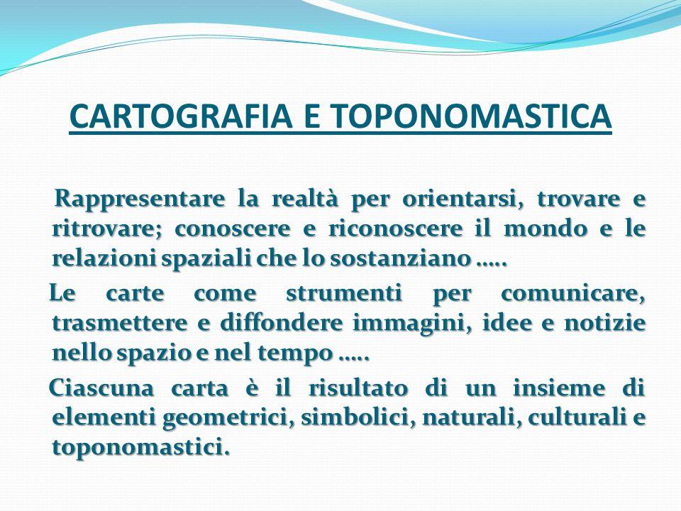 CARTOGRAFIA E TOPONOMASTICA