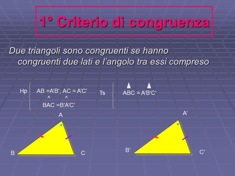 1° Criterio di congruenza