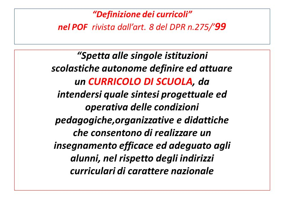 Definizione dei curricoli nel POF rivista dall'art. 8 del DPR n
