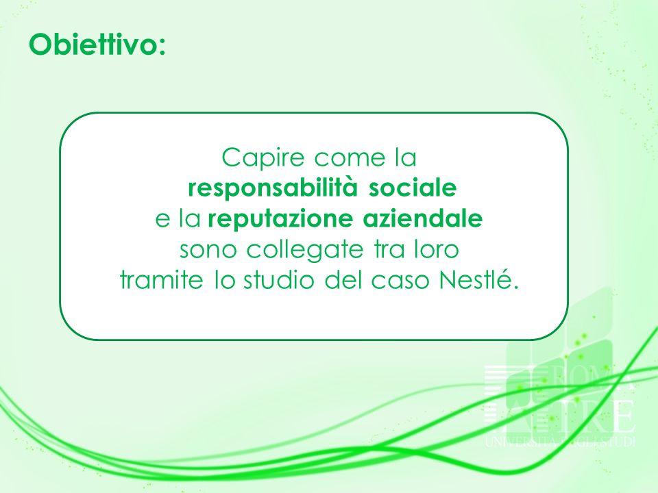Obiettivo: Capire come la responsabilità sociale