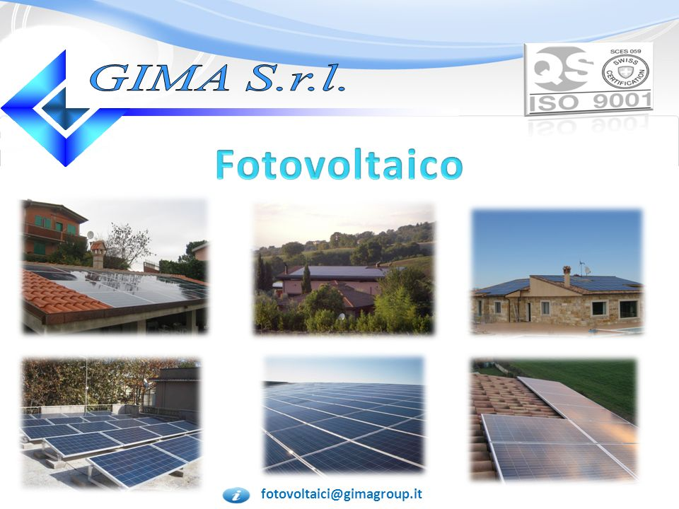 GIMA S.r.l. Fotovoltaico fotovoltaici@gimagroup.it